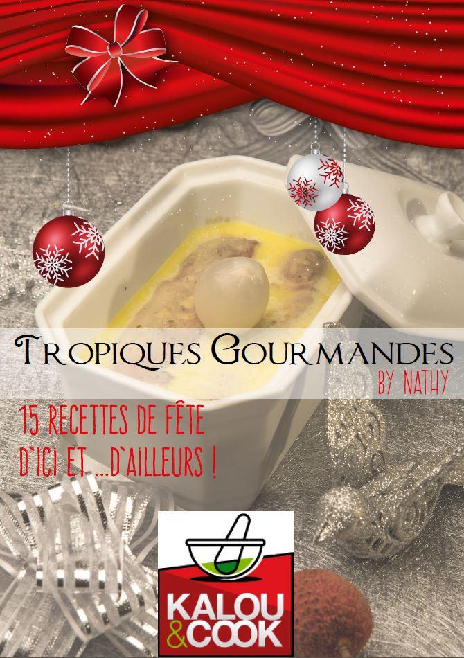 Kalou&Cook| E-Mag «Tropiques Gourmandes»